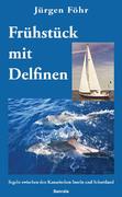 Frühstück mit Delfinen - IBN978-3-939279-020 - Jürgen Föhr