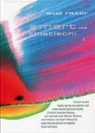 """smart und kinetisch!"" - AhRTIST Dr. Axel Ritter"