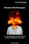 Mentale Überhitzung - Christa Schyboll