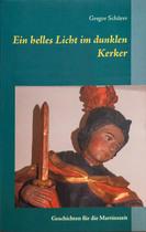 """""""Ein helles Licht im dunklen Kerker"""" - AhRTISIT Gregor Schürer"""